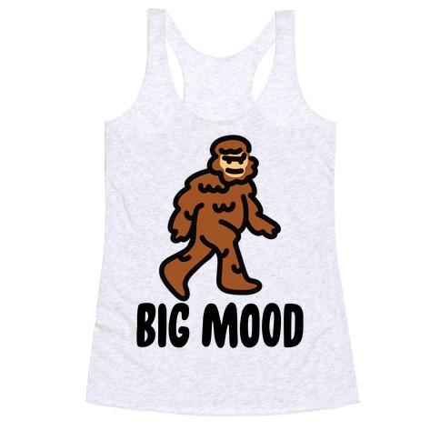 Big Mood Big Foot Racerback Tank Top