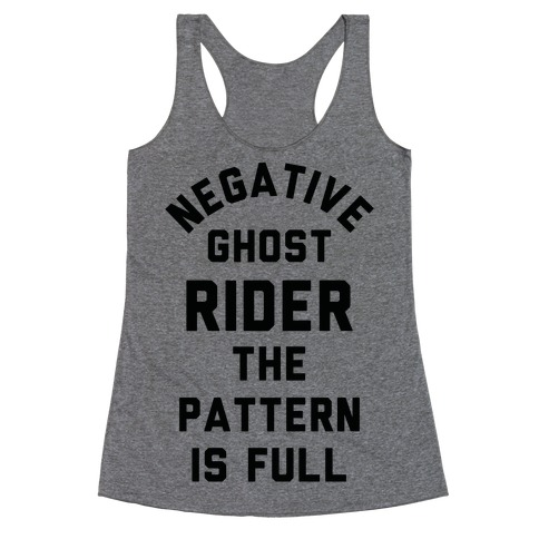 Negative Ghost Rider The Pattern is Full Racerback Tank Top