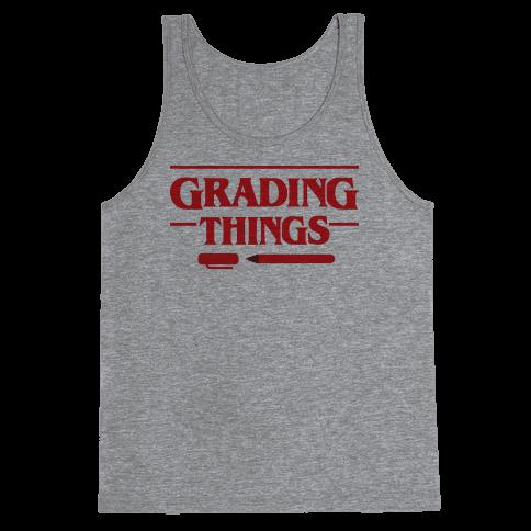 Grading Things Parody Tank Top