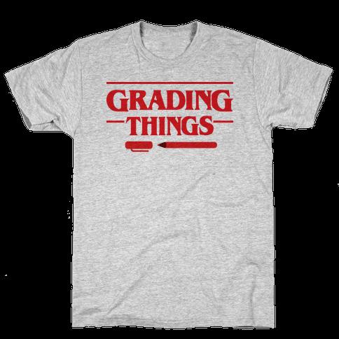 Grading Things Parody Mens T-Shirt