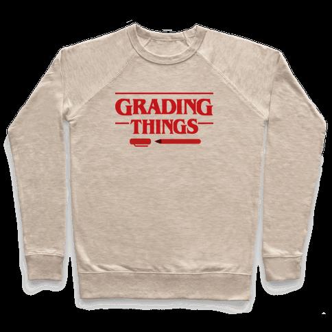 Grading Things Parody Pullover