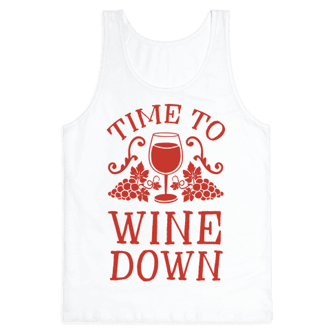 Time To Wine Down Tank Top