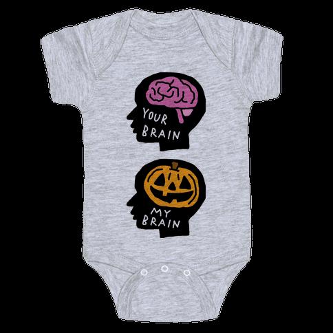 Your Brain My Brain Halloween Baby Onesy