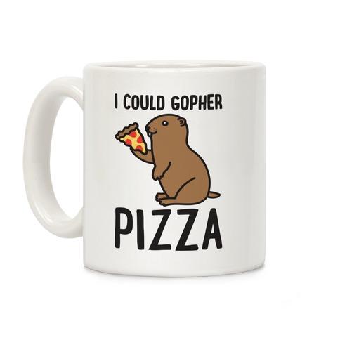 I Could Gopher Pizza Coffee Mug