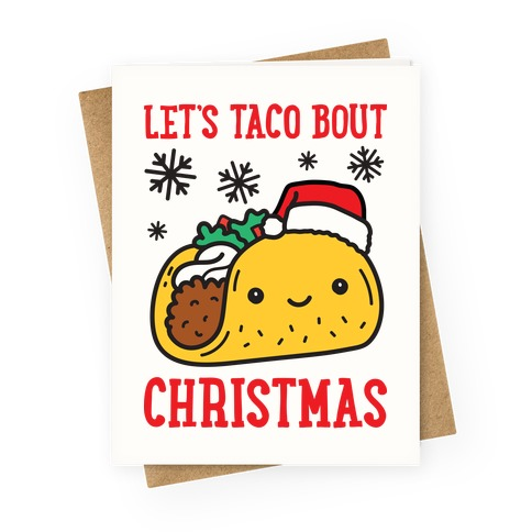 Let's Taco Bout Christmas Greeting Card