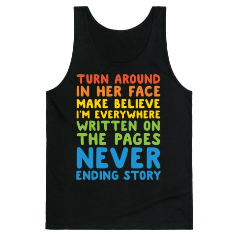The Never Ending Story Lyric Pairs Shirts White Print Tank Top