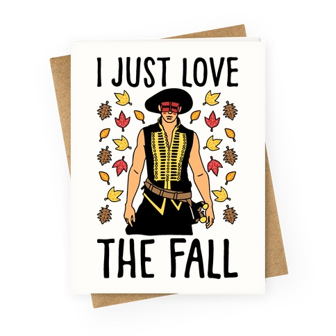 I Just Love The Fall Parody Greeting Card