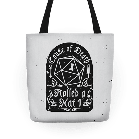 Cause of Death: Rolled a Nat 1 Tote