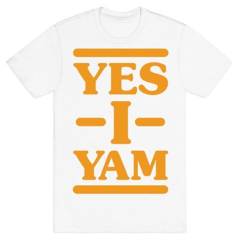 Yes I Yam T-Shirt