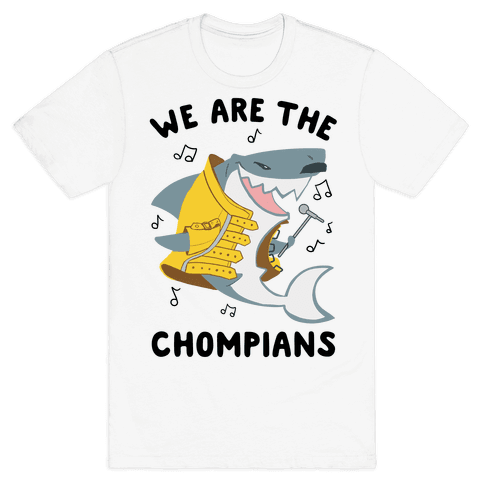 We Are The Chompians Mens T-Shirt