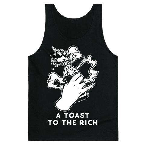 A Toast To The Rich Tank Top
