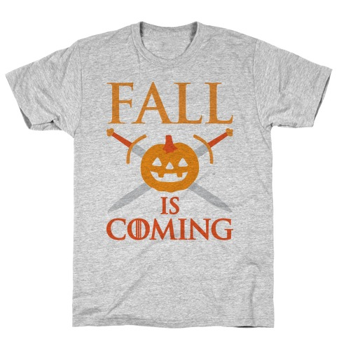 Fall Is Coming Parody T-Shirt