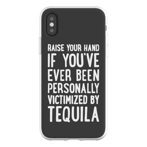 Personally Victimized By Tequila Phone Flexi-Case