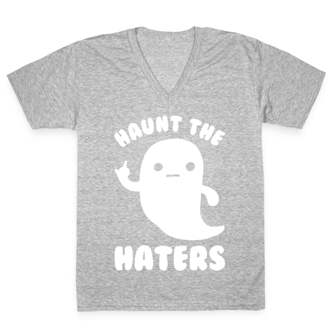 Haunt The Haters V-Neck Tee Shirt