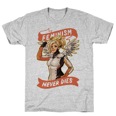 Feminism Never Dies Mercy Parody Mens T-Shirt