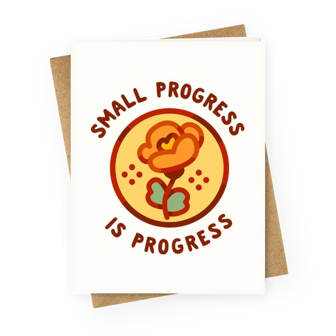 Small Progress is Progress Greeting Card