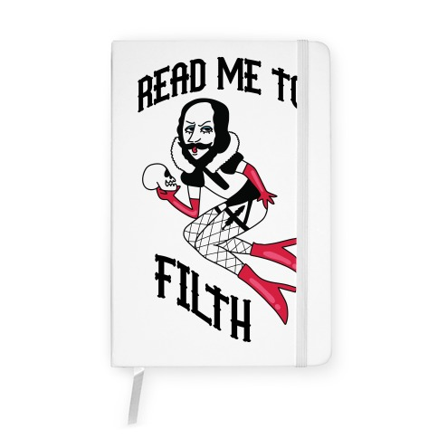 Read Me to Filth (Shakespeare) Notebook