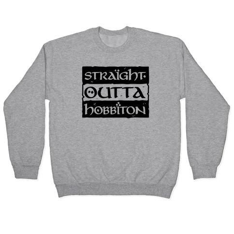 Straight Outta Hobbiton Pullover