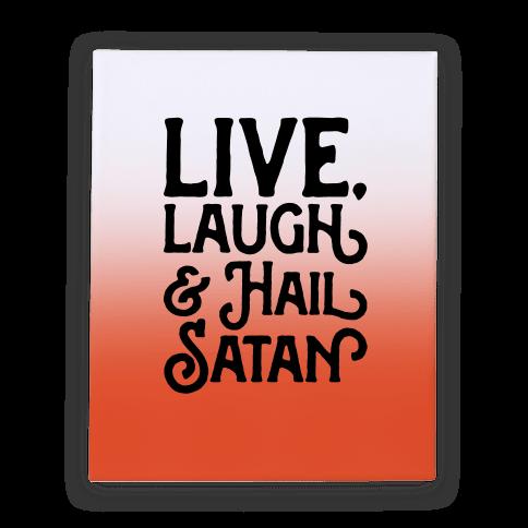 Live Laugh & Hail Satan Canvas Print