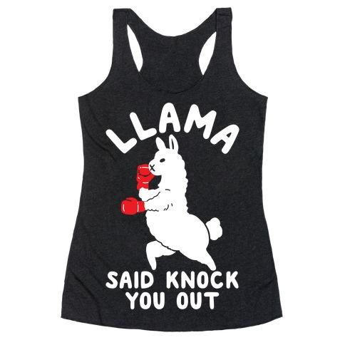 Llama Said Knock You Out Racerback Tank Top
