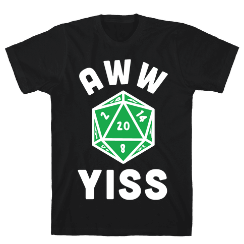 Aww Yiss D20 Mens T-Shirt