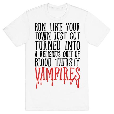 Run Like Your Town Is Vampires Parody T-Shirt