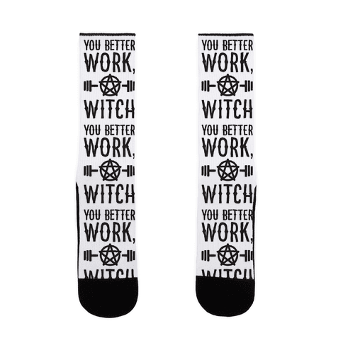 You Better Work, Witch Sock