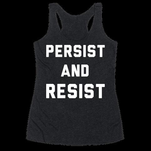Persist and Resist White Print Racerback Tank Top