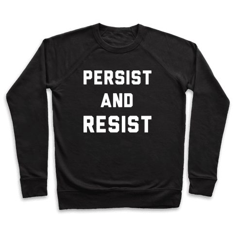 Persist and Resist White Print Pullover