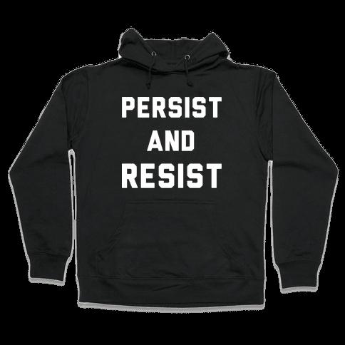 Persist and Resist White Print Hooded Sweatshirt