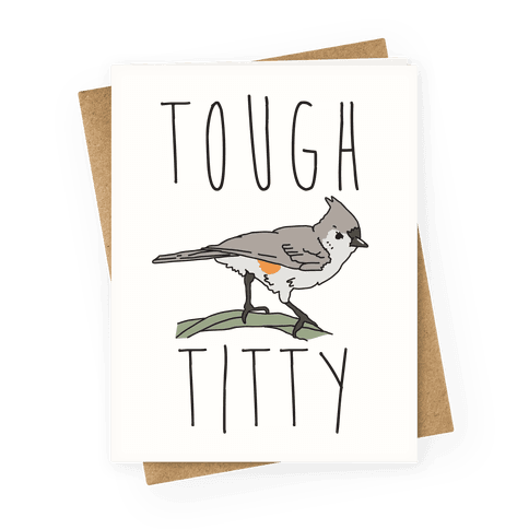 Tough Titty Greeting Card