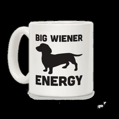 Big Wiener Energy Dachshund Coffee Mug