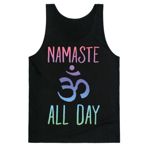 Namaste All Day Tank Top