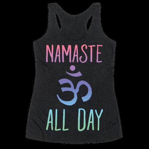 Namaste All Day Racerback Tank Top