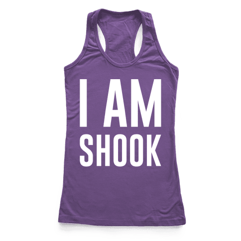 I Am Shook White Print Racerback Tank Top