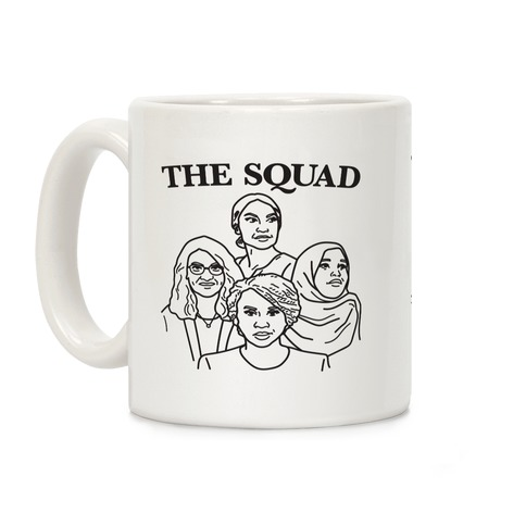 The Squad - Democrat Congresswomen Coffee Mug