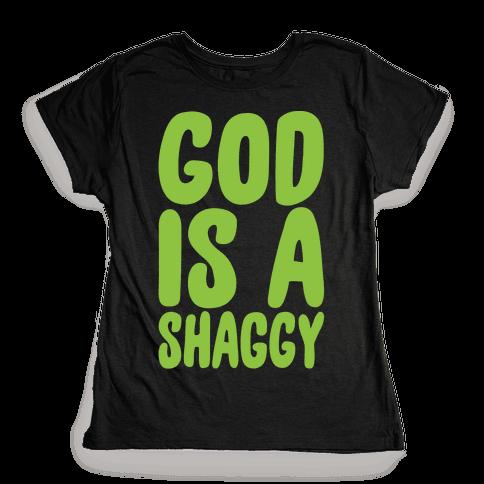 God Is A Shaggy Parody White Print Womens T-Shirt