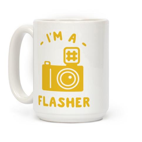 I'm a Flasher Coffee Mug