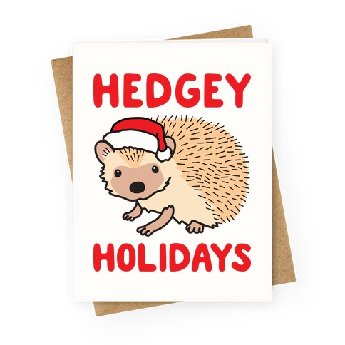 Hedgey Holidays Greeting Card