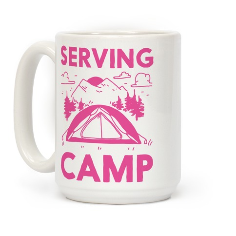 Serving CAMP Coffee Mug