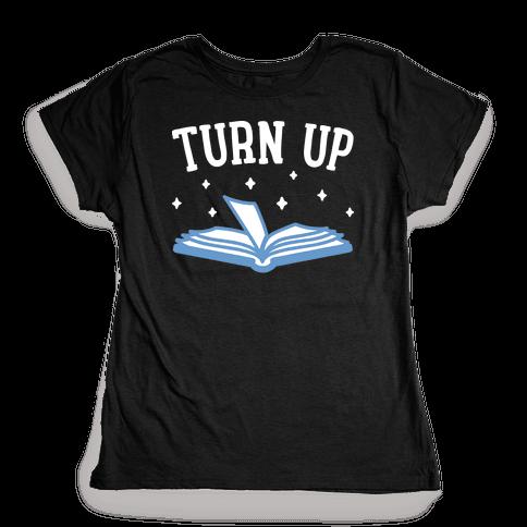 Turn Up Book Womens T-Shirt