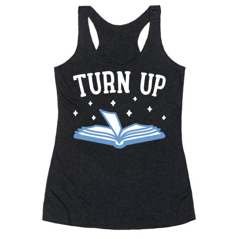 Turn Up Book Racerback Tank Top