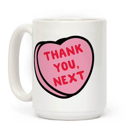 Thank You Next Pink Candy Heart Coffee Mug