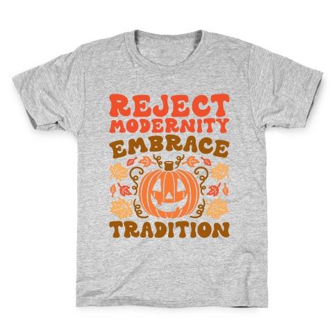 Reject Modernity Embrace Tradition Halloween Parody Kids T-Shirt