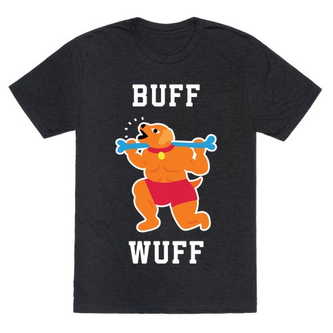 Buff Wuff T-Shirt