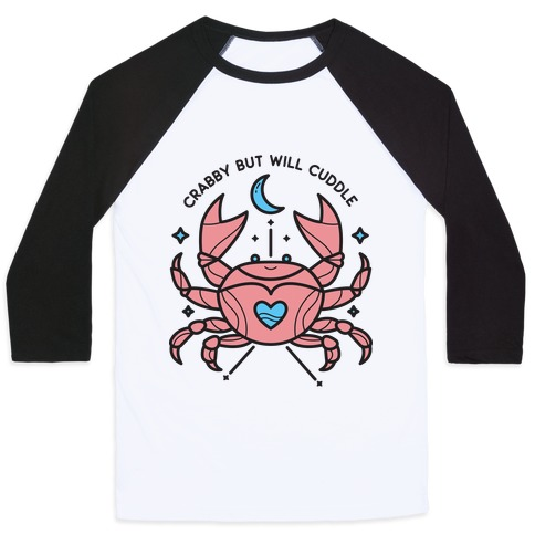 Crabby But Will Cuddle Cancer Crab Baseball Tee