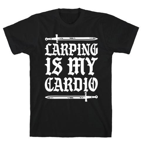 Larping Is My Cardio White Print T-Shirt