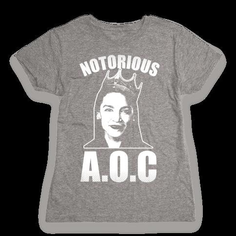 Notorious AOC (Alexandria Ocasio-Cortez) Womens T-Shirt
