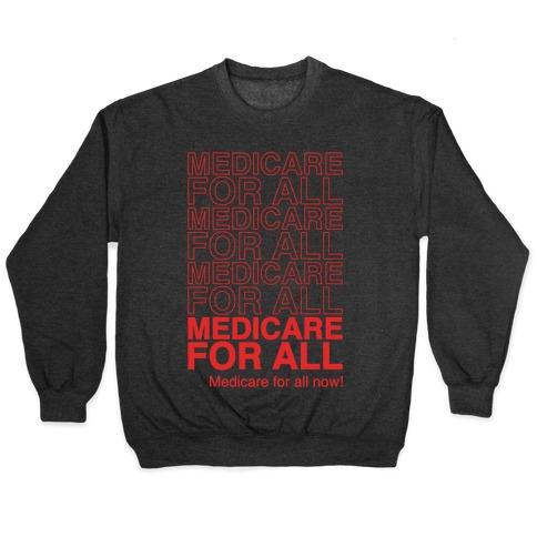 Medicare For All White Print Pullover