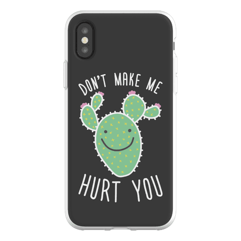 Don't Make Me Hurt You (Cactus) Phone Flexi-Case